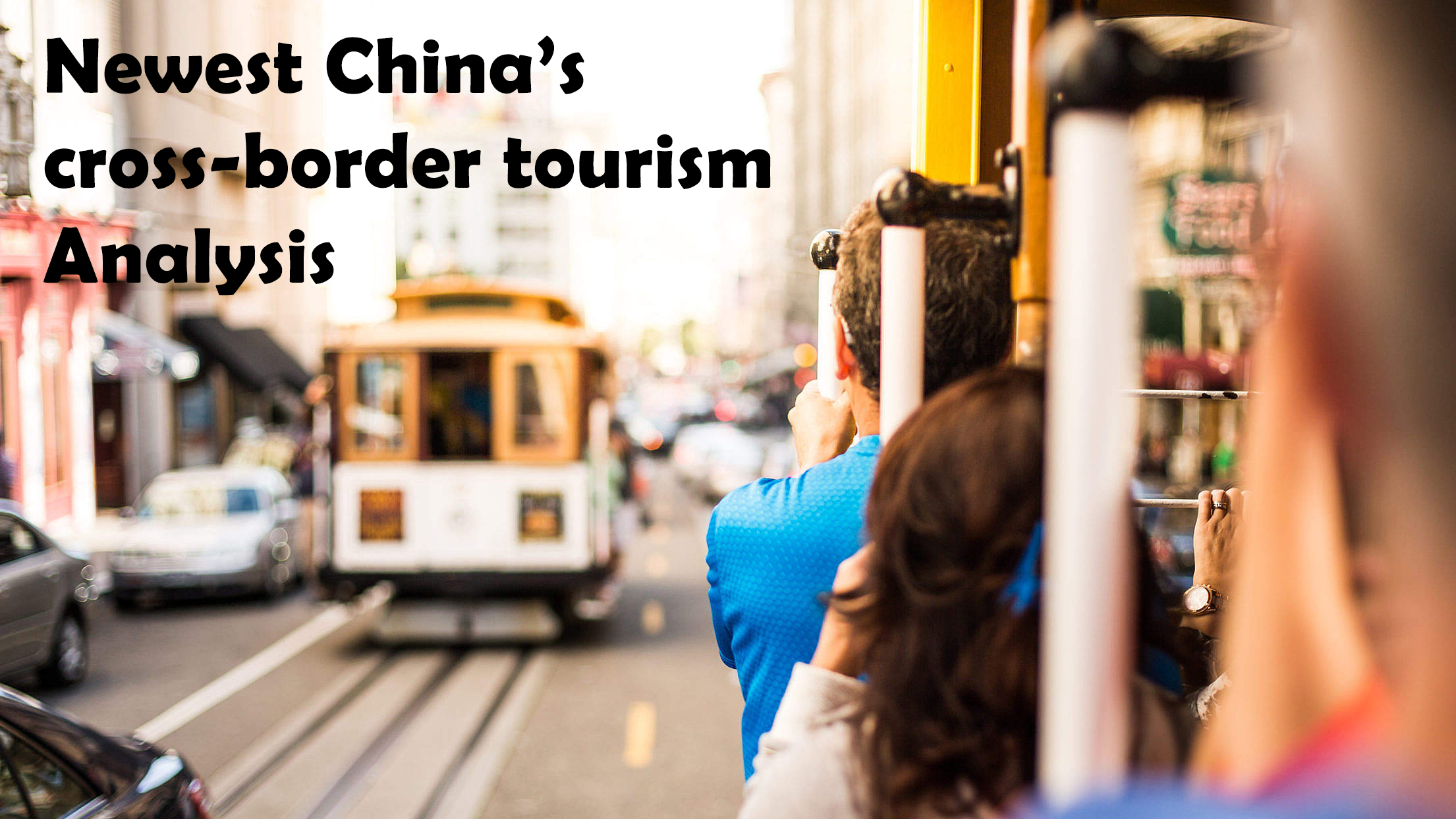 Newest China's cross-border tourism Analysis